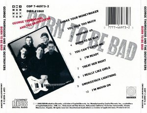 George Thorogood And The Destroyers - Born To Be Bad (1988)