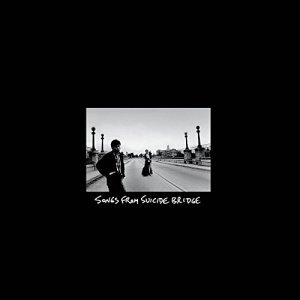 David Kauffman & Eric Caboor - Songs From Suicide Bridge (2015) [Remastered]