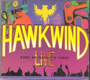 Hawkwind - The Business Trip (1994)