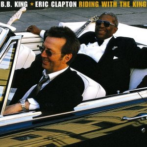 B.B. King & Eric Clapton - Riding With the King (2000) [HDtracks]