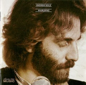 Andrew Gold - Whirlwind (1980) [Reissue 2005]