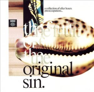 VA - The Fruit Of The Original Sin [Remastered & Expanded] (2007)