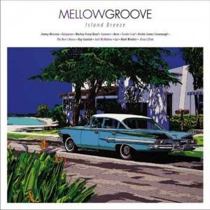 VA - Mellow Groove: Island Breeze (2011)