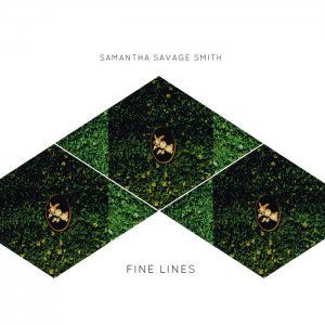 Samantha Savage Smith - Fine Lines (2015)