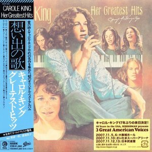 Carole King - Her Greatest Hits - Songs of Long Ago [Japan] (2007)