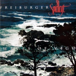Freiburger Spielleyt - Waves of Vigo (1998)