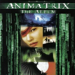 VA - The Animatrix: The Album (2003)