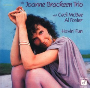 The Joanne Brackeen Trio - Havin' Fun (1985)