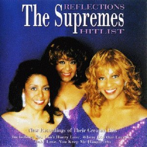 The Supremes - Reflections - The Supremes Hitlist (1998)
