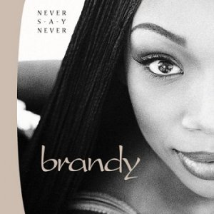 Brandy - Never Say Never (1998)