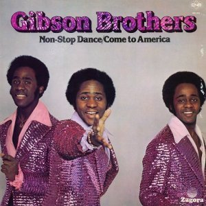 Gibson Brothers - Non-Stop Dance/Come To America [LP] (1977)