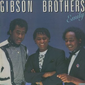 Gibson Brothers - Emily [LP] (1984)