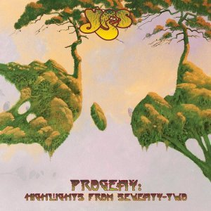 Yes – Progeny Highlights From Seventy-Two (2015)