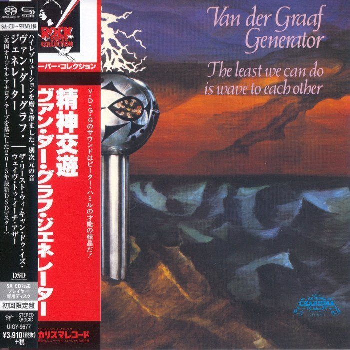 Van Der Graaf Generator The Least We Can Do Is Wave To