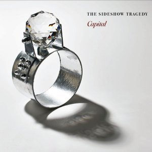 The Sideshow Tragedy - Capital (2015)