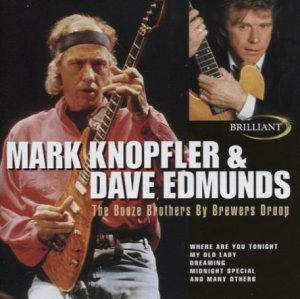 Mark Knopfler & Dave Edmunds - The Booze Brothers By Brewers Droop (1999)