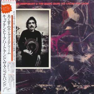 Captain Beefheart & The Magic Band - Ice Cream For Crow (1982) [2015 Japan]
