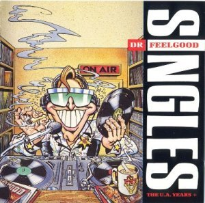 Dr. Feelgood - Singles: The U.A. Years + (1989)
