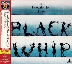 "Ivan ""Boogaloo Joe"" Jones - Black Whip (1973) [2014 Japan]"