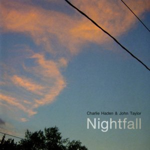 Charlie Haden & John Taylor - Nightfall (2003) [2013] [HDTracks]