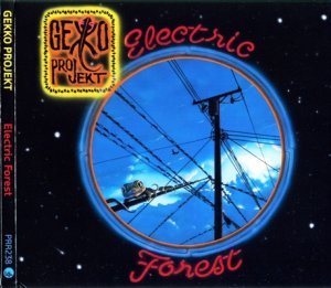 Gekko Projekt - Electric Forest (2012)