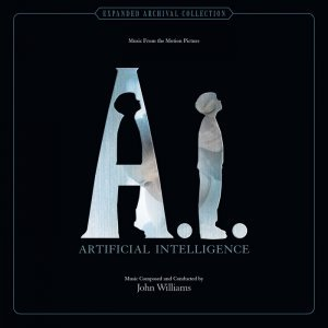 John Williams - A.I.: Artificial Intelligence [Remastered Deluxe Edition] (2015) [Soundtrack]