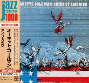 Ornette Coleman - Skies Of America (1972) [2014 Japan]