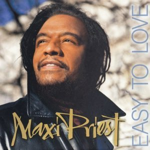 Maxi Priest - Easy To Love (2014)