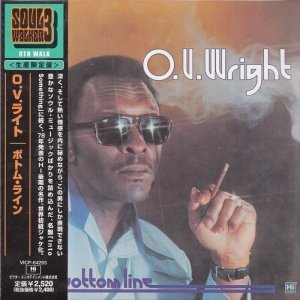 O.V. Wright - The Bottom Line (1978) [2008 Japan]