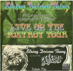String Driven Thing - Live On The Foxtrot Tour (1973)