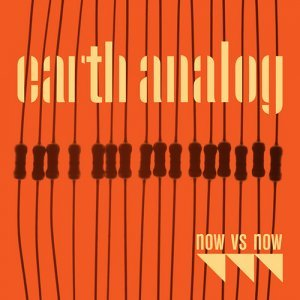 Now vs. Now - Earth Analog (2013)