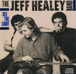 The Jeff Healey Band - See The Light (1988)