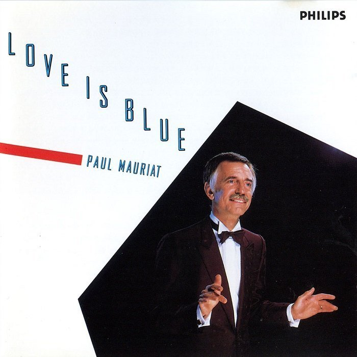 Paul Mauriat - Love Is Blue - 40th Anniversary
