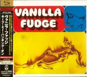 Vanilla Fudge - Vanilla Fudge (1967) [Japan SHM-CD 2009]