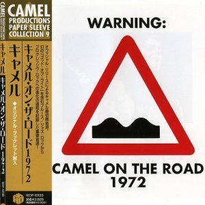 Camel - On The Road (1972) [2007 Japan]