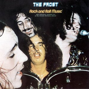 The Frost - Rock And Roll Music (1969) (1996)