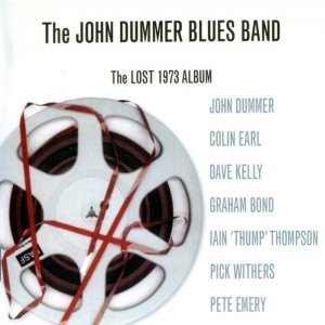 The John Dummer Blues Band - The Lost Album (1973) (2008)