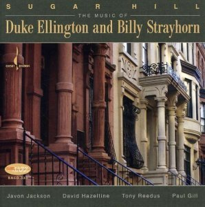 Javon Jackson, David Hazeltine, Tony Reedus, Paul Gill - Sugar Hill: The Music Of Duke Ellington & Billy Strayhorn (2007) [HDtracks]