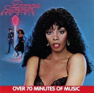 Donna Summer - Bad Girls (1990)