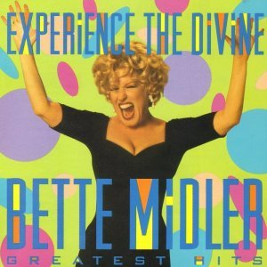 Bette Midler - Experience The Divine: Greatest Hits (1993)