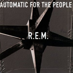 R.E.M. - Automatic for the People (1992) [2012] [HDtracks]