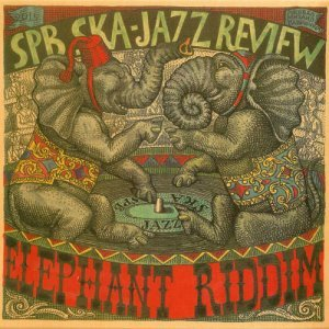 SPb Ska-Jazz Review - Elephant Riddim (2015)