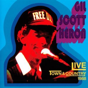 Gil Scott-Heron - Live At The Town & Country (1988) [2008]