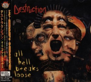 Destruction - All Hell Breaks Loose (2000) [Japan Edit.]