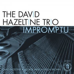 The David Hazeltine Trio - Impromptu (2013) [HDtracks]