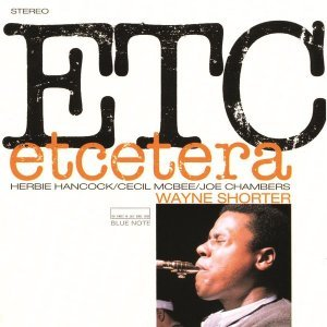 Wayne Shorter - Etcetera (1965) [2013] [HDtracks]