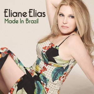 Eliane Elias - Made In Brazil (2015) [HDTracks]