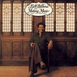 Bill Withers - Making Music (1975) [2009] [HDTracks]