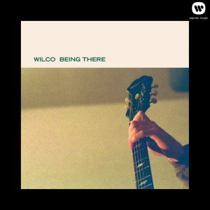Wilco - Being There (1996) [2013] [HDtracks]