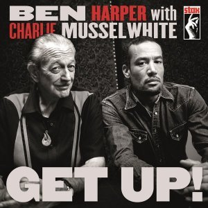Ben Harper with Charlie Musselwhite - Get Up! (2013) [HDtracks]